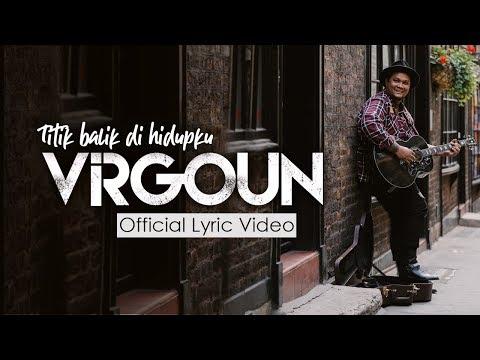 Virgoun – Titik Balik di Hidupku